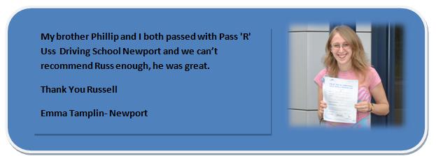 Pass R Uss Driving School Newport Testimonial 2 Emma Tamplin