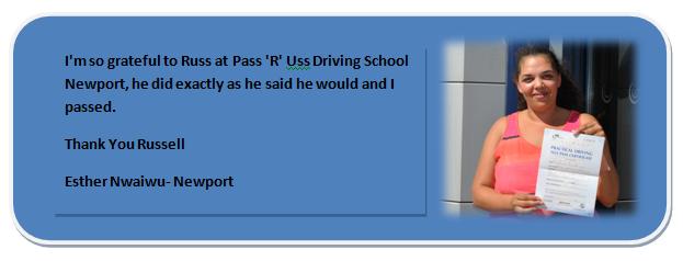 Pass R Uss Driving School Newport Testimonial 3 Esther Nwaiwu.